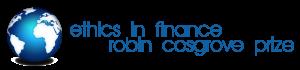 Ehics in Finance Robin Cosgrove Prize